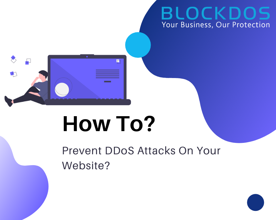 Prevent DDoS Attacks On Your Website?