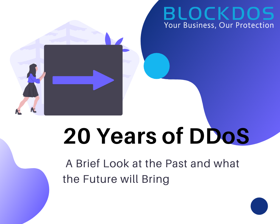20 Years of DDoS-a brief look into the past and future