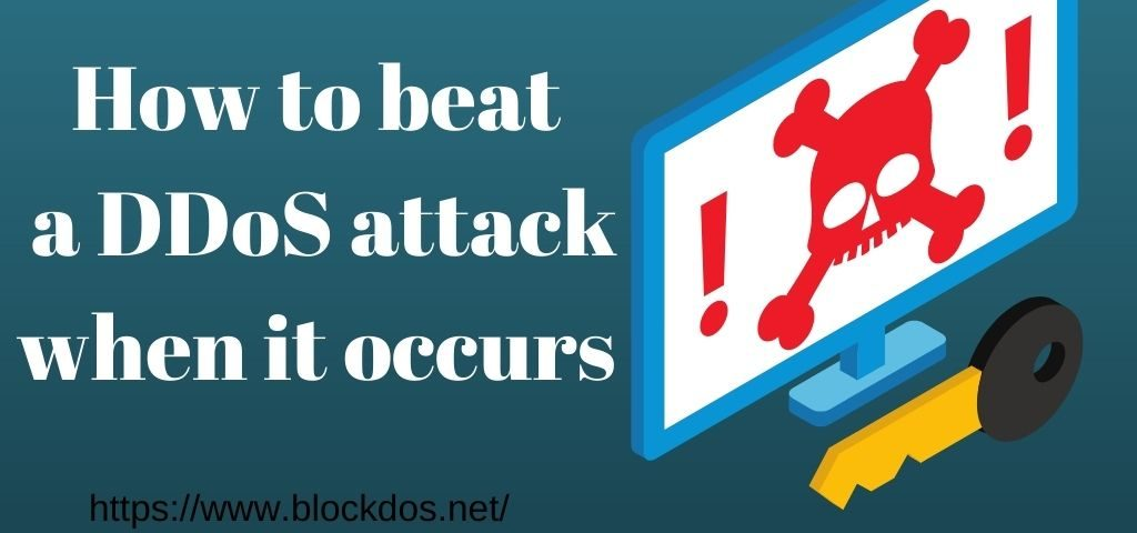 How to beat a DDoS attack when it occurs
