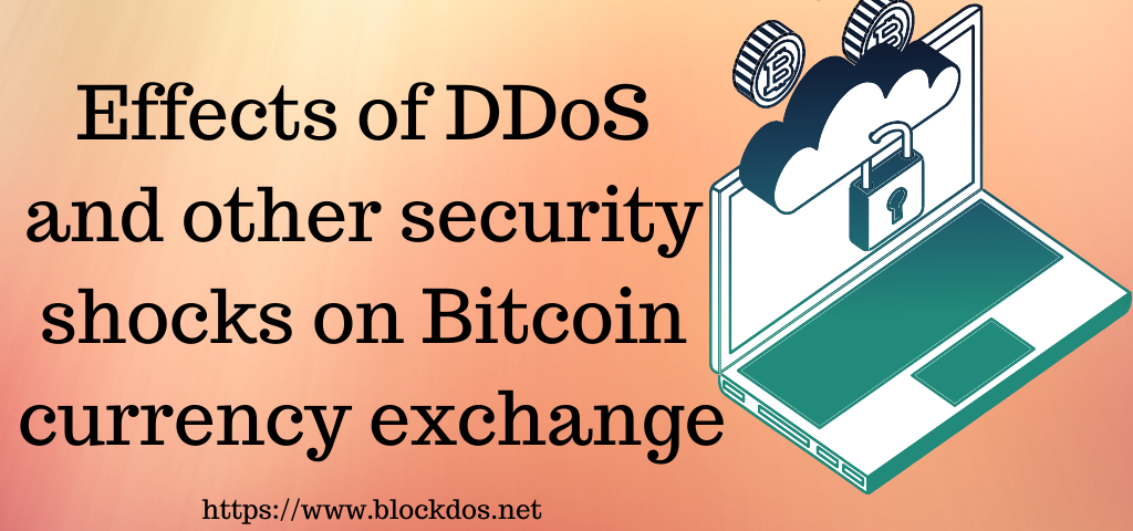 Effects of DDoS and other security shocks on Bitcoin currency exchange
